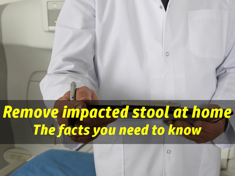 How to remove impacted stool at home